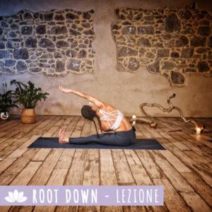 Root down Lezione